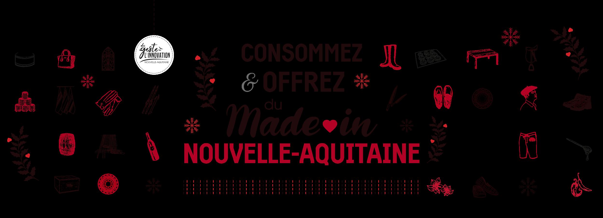 Consommez & offrez du Made in Nouvelle-Aquitaine